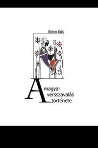 Böhm Edit: A magyar versszavalás története