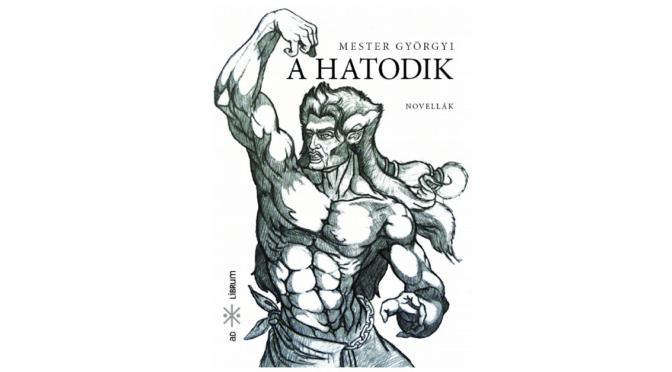 Kritika jelent meg Mester Györgyi A hatodik című novelláskötetéről