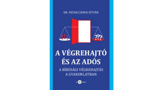 Pataki János: A végrehajtó és az adós